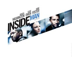 Watch Streaming HD Inside Man, starring Denzel Washington, Clive Owen, Jodie Foster, Christopher Plummer. A police detective, a bank robber, and a high-power broker enter high-stakes negotiations after the criminal's brilliant heist spirals into a hostage situation. #Crime #Drama #Thriller http://play.theatrr.com/play.php?movie=0454848