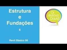 Revit  David Vídeo Aula 99 Estrutura e Fundações 6