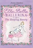 Booktopia has Ella Bella Ballerina and the Sleeping Beauty, Ella Bella Ballerina Series by James Mayhew. Buy a discounted Paperback of Ella Bella Ballerina and the Sleeping Beauty online from Australia's leading online bookstore. Ballet Books, Dance Books, Famous Ballets, Sleeping Beauty Ballet, Grit And Grace, Dancing Dolls, Little Ballerina, Ballerina Party, Book People