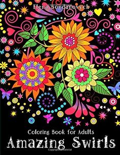 Adult Coloring Book Amazing Swirls Art Relax Stress Relief Meditation Design NEW