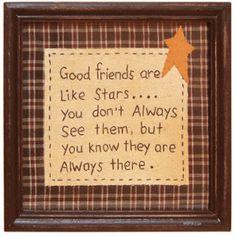 Good friends are like stars quote Primitive Embroidery, Primitive Stitchery, Primitive Crafts, Primitive Country, Primitive Patterns, Primitive Christmas, Country Christmas, Christmas Trees, Primitive Snowmen
