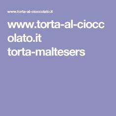 www.torta-al-cioccolato.it torta-maltesers