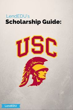 LendEDU's Scholarship Guide: University of Southern California