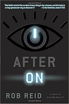 After On: A Novel of Silicon Valley: Rob Reid