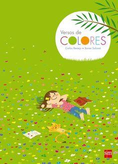 Versos de COLORES de Carlos Reviejo.El mundo de los colores con la poesía. Ilustrador Xavier Salomó