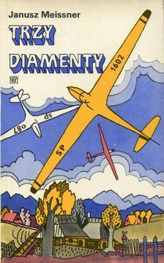 """""""Trzy diamenty"""" Janusz Meissner Cover by Zbigniew Rychlicki Published by Wydawnictwo Iskry 1978"""