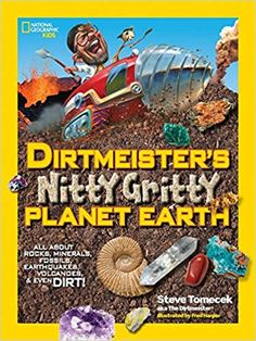 Dirtmeister's Nitty Gritty Planet Earth: All About Rocks Minerals Fossils Earthquakes Volcanoes Science Notebooks, Science Books, Earth Science, Science Nature, National Geographic Kids, Lego For Kids, Sensory Bottles, Middle Schoolers, Middle School Science