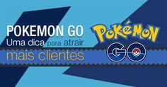 Eis o que é o Pokemon Go e uma dica para atrair mais clientes para o seu negócio. http://designportugal.net/pokemon-go-dica-atrair-cliente/