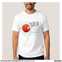 Funny Bowling Ball Chasing Pins Shirt.  In shirt styles and sizes for men and women of all ages.
