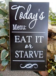 Today's menu EAT IT or STARVE wood sign kitchen wall hanging on Etsy, $28.00
