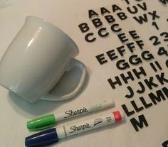 DIY Sharpie Mug- the RIGHT way! Use OIL based Sharpies (you can use stickers as a stencil/outline).  When it looks the way you want put it in cold oven, set to bake at 350 and leave for 30 mins
