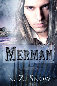 Merman, Book 2 in the Mongrel trilogy, Dreamspinner Press