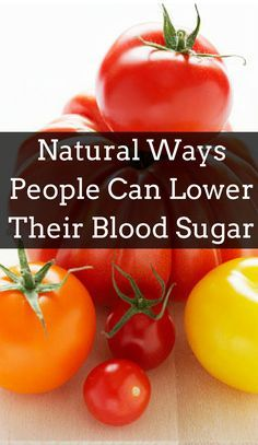 Lower your blood sugar naturally