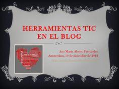 herramientas-tic-en-el-blog by Ana  Alonso via Slideshare