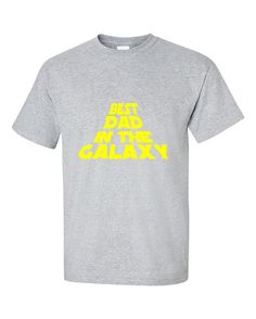 Best Dad In The Galaxy Father's Day Gift T-Shirt