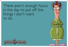 There aren't enough hours in the day..