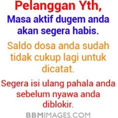 Gambar DP BBM Aneh Lucu Unik 4 Words Quotes, Qoutes, Quotes Lucu, Meme Comics, Quotes Indonesia, Love Wallpaper, Alhamdulillah, People Quotes, Islamic Quotes