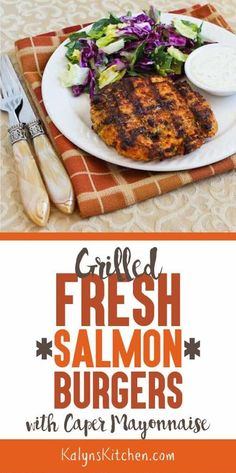 Grilled Fresh Salmon Burgers with Caper Mayonnaise - Kalyn's Kitchen Grilled Fresh Salmon Burgers with Caper Mayonnaise - Kalyn's Kitchen Grilling Recipes, Slow Cooker Recipes, Low Carb Recipes, Crockpot Recipes, Diet Recipes, Cooking Recipes, Healthy Recipes, Delicious Recipes, Salad Recipes