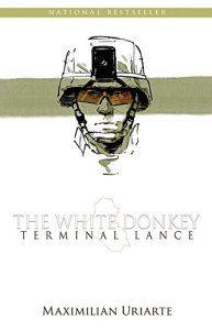 'The White donkey. Terminal Lance', de Uriarte. Un excepcional cómic sobre la guerra deIrak