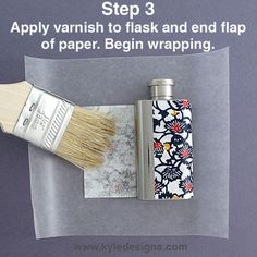 DIY Say Hi!: Do It Yourself Decoupage Flasks Doing this!!!!