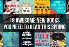 19 Incredible New Books You Need To Read This Spring
