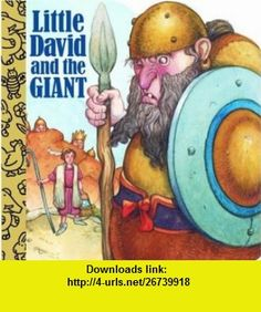 Little David and the Giant (A Chunky Book(R)) (9780679861416) Mary Josephs, David Wenzel , ISBN-10: 0679861416  , ISBN-13: 978-0679861416 ,  , tutorials , pdf , ebook , torrent , downloads , rapidshare , filesonic , hotfile , megaupload , fileserve