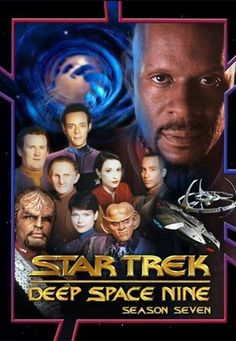 Star Trek: Deep Space Nine season 7 Star Trek Tv, Star Wars, Science Fiction, Deep Space Nine, Star Trek Posters, Nine Movie, Star Trek Merchandise, Sci Fi Tv Series, Star Trek Universe