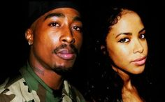 Tupac and Aalyiah (R.I.P.)