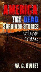America The Dead Survivor Stories Four