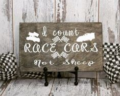 I Count Race Cars Not Sheep,Wood Sign,Gift Idea,Child's Room Decor,Disney Sign, Mother's Day,Baby Shower Gift,Nursery,Racing, Race Track, Boy Baby Shower Themes, Baby Shower Gifts For Boys, Baby Boy Rooms, Baby Boy Nurseries, Baby Boy Shower, Baby Room, Disney Sign, Child's Room, Room Themes