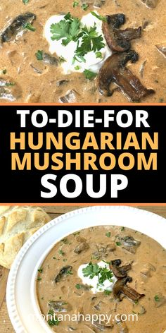 To-Die-For Hungarian Mushroom Soup Recipe - mushroom recipes Easy Mushroom Soup, Hungarian Mushroom Soup, Mushroom Soup Recipes, Best Mushroom Recipe, Creamy Soup Recipes, Mushrooms Recipes, Healthy Recipes, Vegetarian Recipes, Cooking Recipes