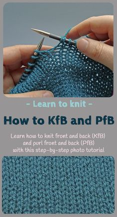 How to Knit two together and Purl two together Ever fancied learning knitting? This is a simple step-by-step photo tutorial to teach you how to knit the KfB and PfB (Knit front and Back and Purl front and Back) knitting increase stitches. Knitting Increase, Knitting Help, Knitting Stiches, Easy Knitting, Loom Knitting, Knitting Ideas, Knitting Tutorials, Knit Stitches, Simple Knitting Patterns