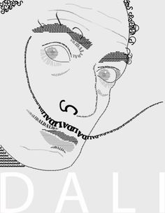 #calligram #Dali Typography Portrait, Calligraphy Art, Typography Poster, Text Portrait, Poesia Visual, Isometric Design, Name Art, Typography Inspiration, Letter Art