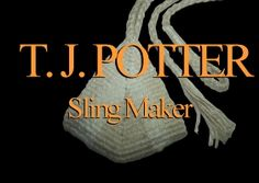 T. J. Potter, Sling Maker - Sling How-to's~ this site has really good direction and illustrations on several braids..not just for making a sling!