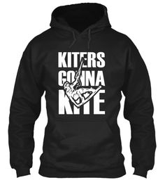 Li Mi Te D Ti Me   Kiters Gonna Kite Black Sweatshirt Front