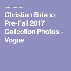 Christian Siriano Pre-Fall 2017 Collection Photos - Vogue