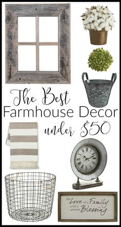 I scoured my favorite places on the internet to find the BEST Farmhouse decor for under $50