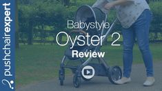 Babystyle Oyster 2 Up Close Review 2016