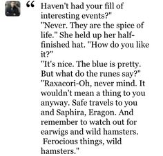 You can not tell me this is not one of the best book series every with this quote