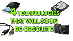 4 Technologies That Will Soon Be Obsolete