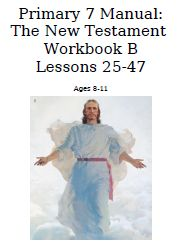 Old and New Testament workbooks made from the lds primary manuals to help you teach your children about the scriptures!