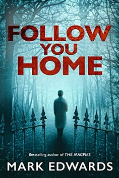 Follow You Home by Mark Edwards http://www.amazon.com/dp/B00SLWQGUM/ref=cm_sw_r_pi_dp_V31Zvb19V8D1T