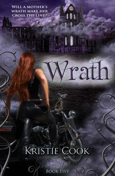 Wrath: 5th book in the Soul Savers Series by the AMAZING Kristie Cook! I cannot wait for this book!!!!!