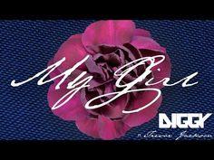 Diggy - My Girl ft. Trevor Jackson [Official Audio]
