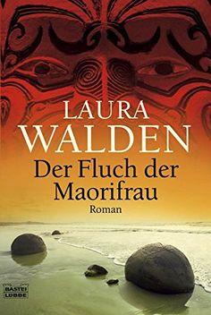Der Fluch der Maorifrau: Roman (Allgemeine Reihe. Bastei ... https://www.amazon.de/dp/3404159403/ref=cm_sw_r_pi_dp_x_CoBQxbRWMCWMX