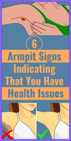 6 Armpit Signs Indicating That You Have Health Issues Excessive Sweating, Armpits Smell, Intensive Training, Skin Specialist, Lymph Nodes, Hormone Imbalance, Herbal Remedies, Natural Remedies, Te Amo