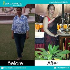 At www.balancenutrition.in we always do our part of the job by giving all a personalised diet plan, recipes, regular follow up and loads of motivation... yet it is equal hard work of the clients as well :) Here are 2 such amazing clients who have lost good amount of weight and are looking prettier and healthier www.balancenutrition.in