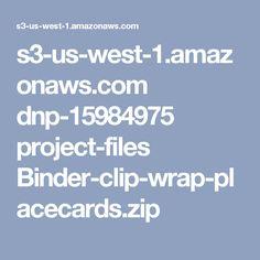 s3-us-west-1.amazonaws.com dnp-15984975 project-files Binder-clip-wrap-placecards.zip