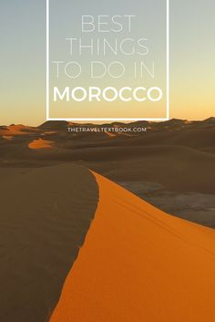 Morocco is a sensory adventure full of spice, life and activity. It can sometimes be hard to know where to start. Here are the Top 10 Things To Do In Morocco. Click to find out what they are!
