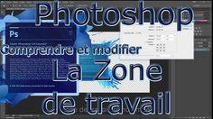 Découvrez la zone de travail de Photoshop et comment la modifier selon vos besoins.